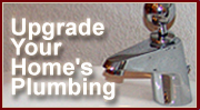 Upgrade Your Home's Plumbing
